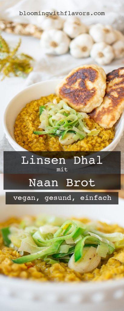 Rotes Linsen Dal mit selbstgemachtem Naan Brot. Einfaches, veganes Rezept, perfekt zum Mittag oder auch Abendessen!