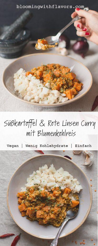 Dieses vegane Süßkartoffel-Curry mit roten Linsen ist leicht und schnell zuzubereiten, würzig und sehr gesund. Serviert mit Blumenkohlreis ist es kohlenhydrat-arm und Keto-freundlich. #lowcarbrecipes #vegandinnerideas #curryrecipes #cauliflowerrice